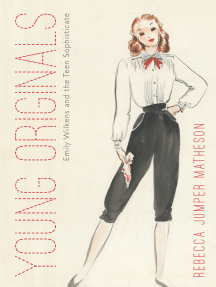 Young Originals: Emily Wilkens and the Teen Sophisticate