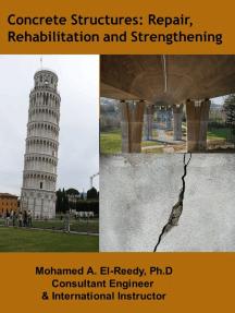 Concrete Structures: Repair, Rehabilitation and Strengthening