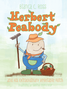 Herbert Peabody and His Extraordinary Vegetable Patch