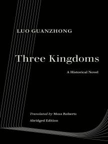 Three Kingdoms: A Historical Novel