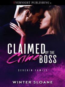 Claimed by the Crime Boss