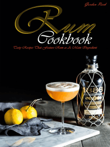 Rum Cookbook: Tasty Recipes That Feature Rum as A Main Ingredient