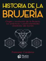 Historia de la Brujería: Origen y evolución de la brujería, sus prácticas y particularidades alrededor del mundo