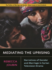 Mediating the Uprising: Narratives of Gender and Marriage in Syrian Television Drama