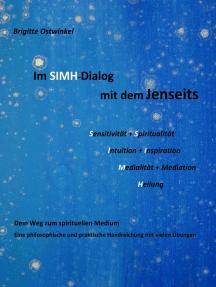Im SIMH-Dialog mit dem Jenseits: Dein Weg zum spirituellen Medium