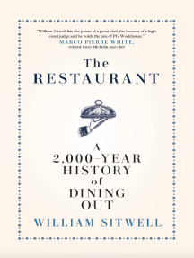 The Restaurant: A 2,000-Year History of Dining Out — The American Edition