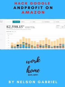 Hack Google and Profit on Amazon