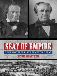 Seat of Empire: The Embattled Birth of Austin, Texas
