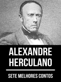 7 melhores contos de Alexandre Herculano