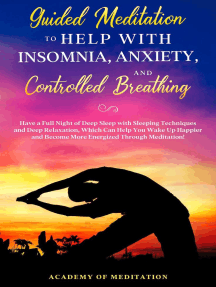 Guided Meditation to Help With Sleep, Anxiety, and Controlled Breathing