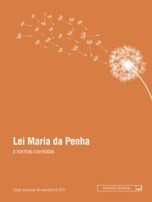 Lei Maria da Penha e normas correlatas