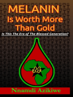 Melanin Is Worth More Than Gold