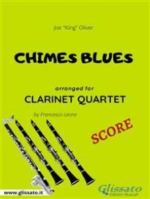 Chimes Blues - Clarinet Quartet SCORE