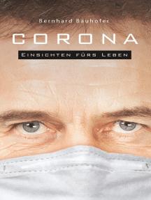 Corona: Einsichten fürs Leben