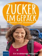 Zucker im Gepäck: Reisen mit Diabetes