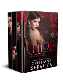 Chloé: Os Diários, livros 1-3
