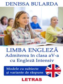 Limba engleza: Admiterea in clasa a 5-a cu Engleza Intensiv