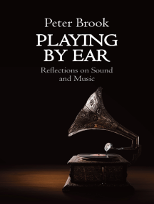 Playing by Ear: Reflections on Music and Sound