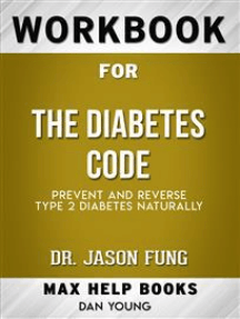 Workbook for The Diabetes Code: Prevent and Reverse Type 2 Diabetes Naturally (Max-Help Workbooks)
