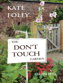 The Don't Touch Garden