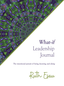 What-if Leadership Journal