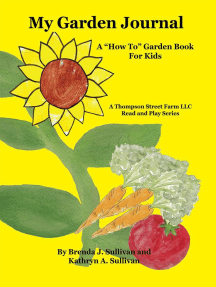 My Garden Journal: A How To Garden Book For Kids