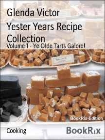 Yester Years Recipe Collection: Volume 1 - Ye Olde Tarts Galore!