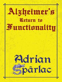 Alzheimer's Return to Functionality