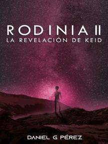 Rodinia II - La revelación de Keid