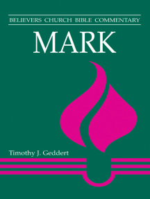 Mark: Believers Church Bible Commentary