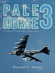 Pale Horse 3: A Tale of Cold War Gone Hot
