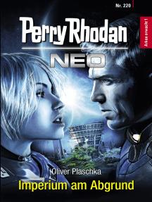 Perry Rhodan Neo 220: Imperium am Abgrund: Staffel: Arkon erwacht