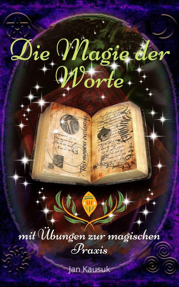 Read Die Magie der Worte Online by Jan Kausuk | Books