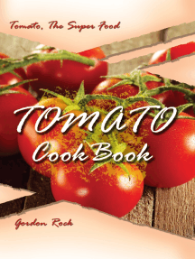 Tomato Cookbook: Tomato, The Super Food
