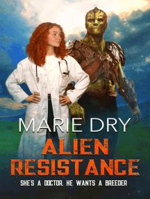 Alien Resistance: Zyrgin Warriors Book 5