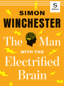The Man with the Electrified Brain