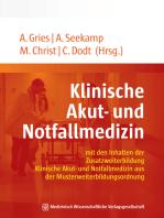 Klinische Akut- und Notfallmedizin: mit den Inhalten der Zusatzweiterbildung Klinische Akut- und Notfallmedizin aus der Musterweiterbildungsordnung. Mit einem Geleitwort von Uwe Janssens und Martin Pin.