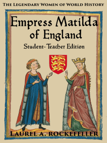 Empress Matilda of England: Student - Teacher Edition
