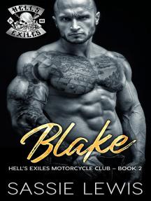 Blake: Hell's Exiles MC, #2