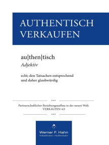 Authentisch Verkaufen: Partnerschaftlicher Beziehungsaufbau in der neuen Welt: VERKAUFEN 4.0