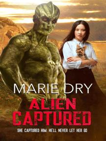 Alien Captured: Zyrgin Warriors Book 6