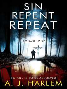 Sin, Repent, Repeat: Ironash, #1