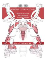 Comment dessiner un personnage - Méthode de dessin avec l'anatomie du corps humain
