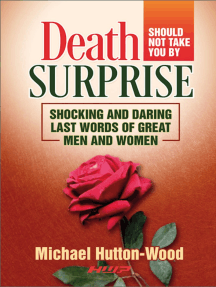 Death Should Not Take You By Surprise