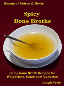 Spicy Bone Broths: Essential Spices and Herbs, #12