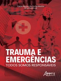 Trauma e Emergências: Todos somos Responsáveis