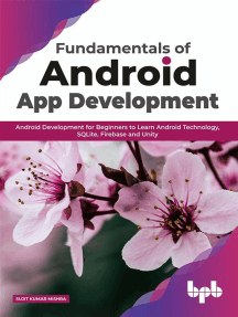 Fundamentals of Android App Development: Android Development for Beginners to Learn Android Technology, SQLite, Firebase and Unity