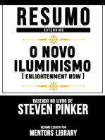 O Novo Iluminismo (Enlightenment Now) - Resumo Estendido Baseado No Livro De Steven Pinker