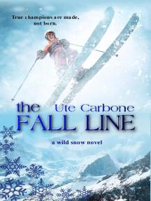 The Fall Line: Wild Snow, #2