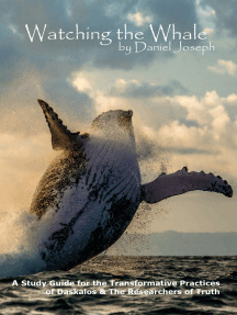 Watching the Whale: The Transformation Meditations of Daskalos & The Researchers of Truth by Daniel Joseph